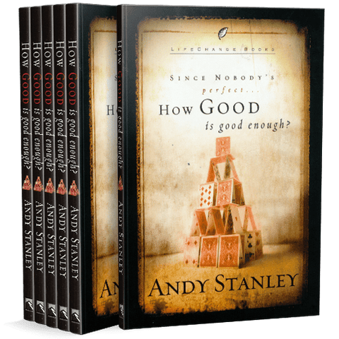 How Good Is Good Enough? 6 Paperback Book Bundle by Andy Stanley