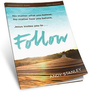 Follow Study Guide by Andy Stanley