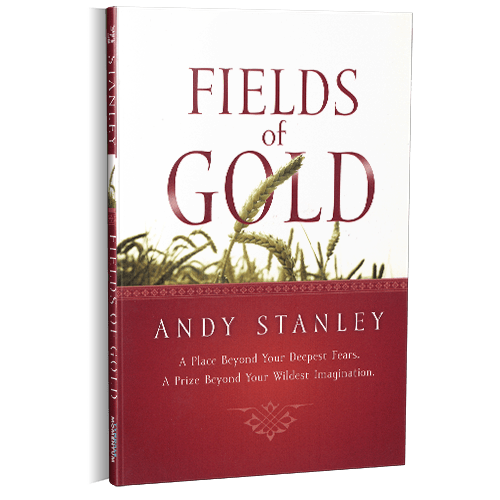 Fields of Gold Paperback Book by Andy Stanley