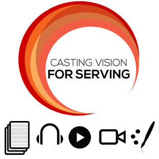 Casting Vision for Serving Basic Sermon Kit | 3-Part