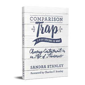 Comparison Trap - A Devotional for Women by Sandra and Andy Stanley
