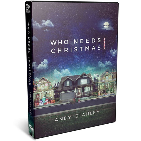 Who Needs Christmas DVD by Andy Stanley