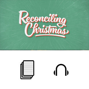 Reconciling Christmas Basic Sermon Kit | 1-Part