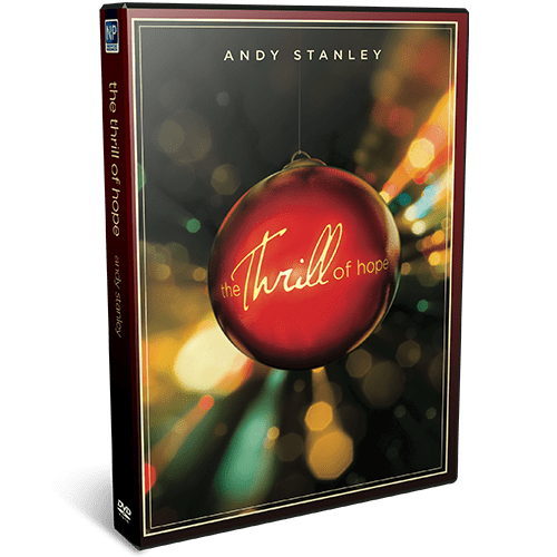 The Thrill of Hope DVD Message Series by Andy Stanley