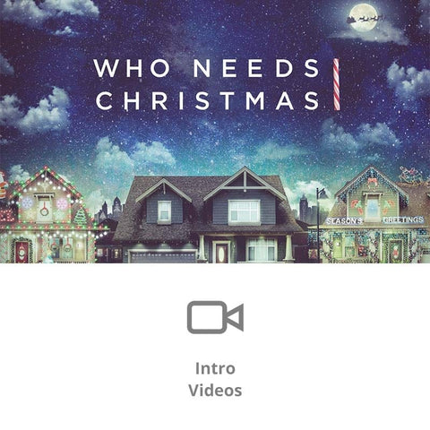Who Needs Christmas Sermon Intro Videos