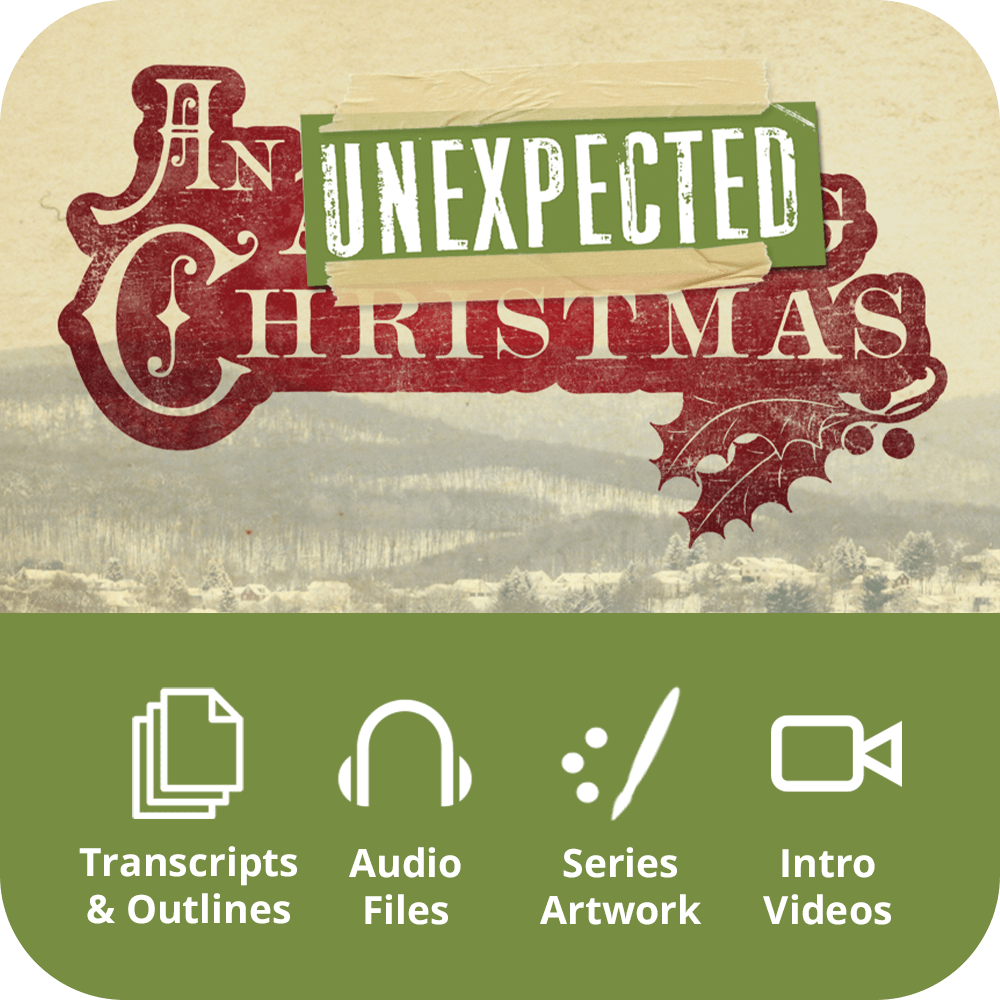 An Unexpected Christmas Premium Sermon Kit | 5-Part