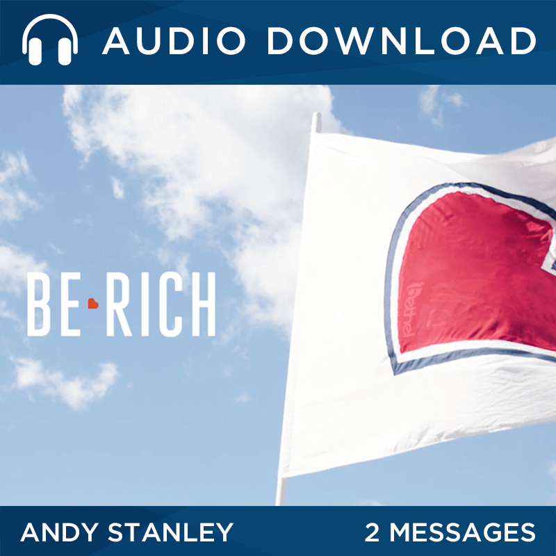Be Rich 2017 Sermon Series by Andy Stanley
