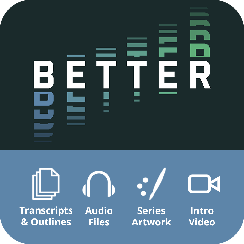 Better Premium Sermon Kit | 2-Part