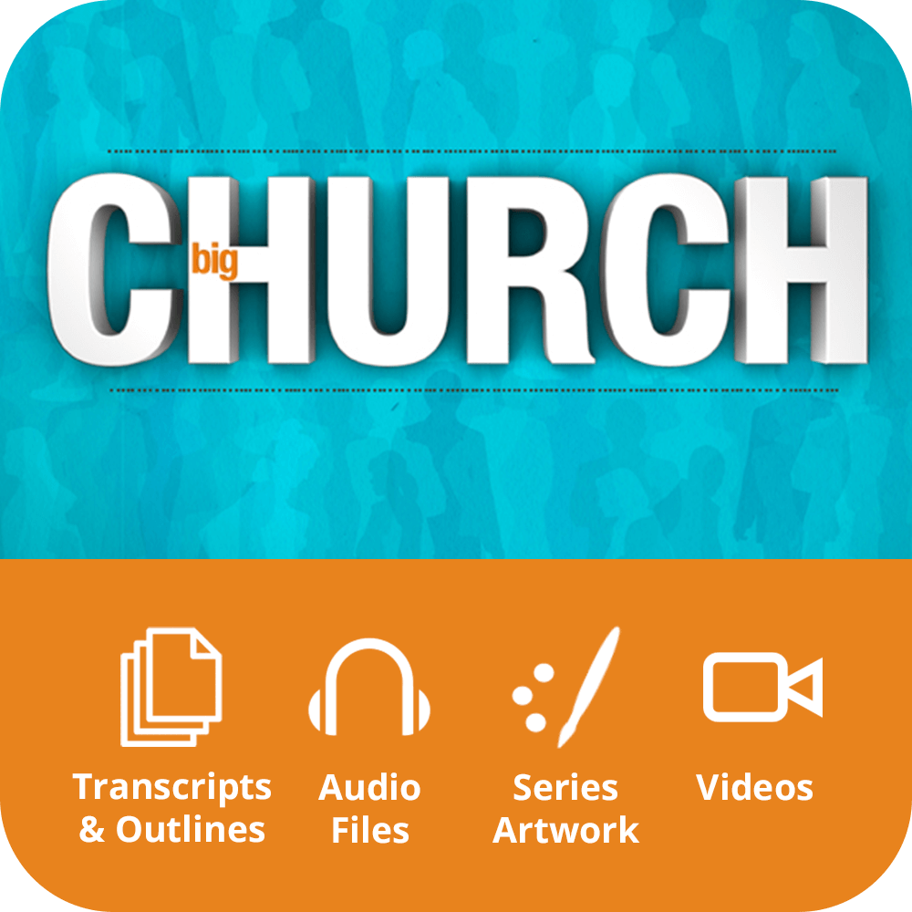 Big Church Premium Sermon Kit | 7-Part