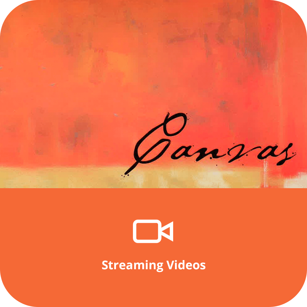 Canvas | Streaming Videos