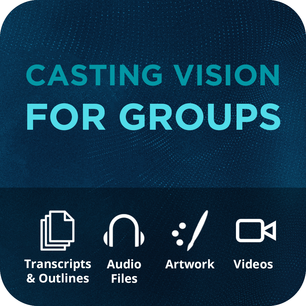 Casting Vision for Groups Basic Sermon Kit | 3-Part