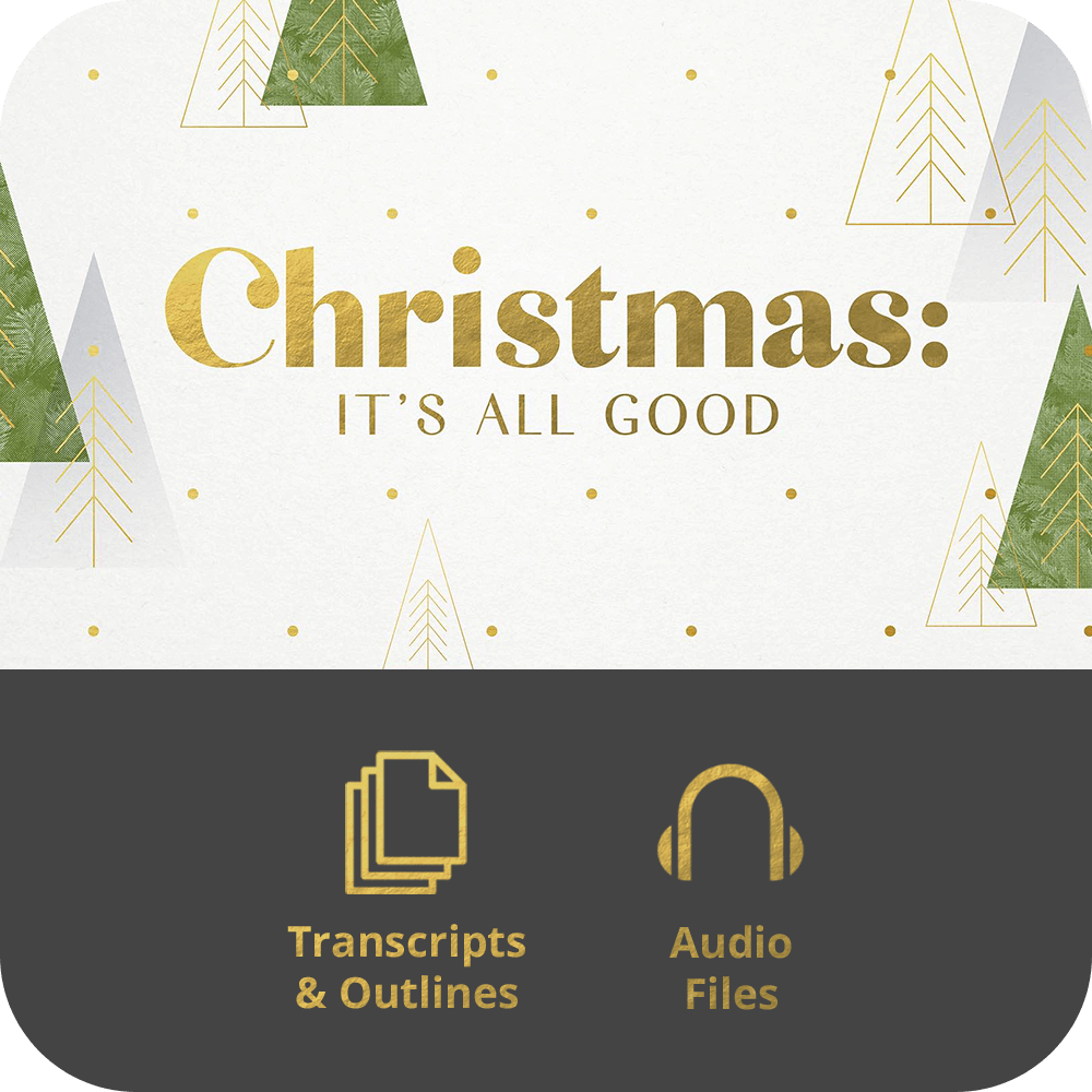 Christmas: It's All Good - Basic Sermon Kit | 3-Part