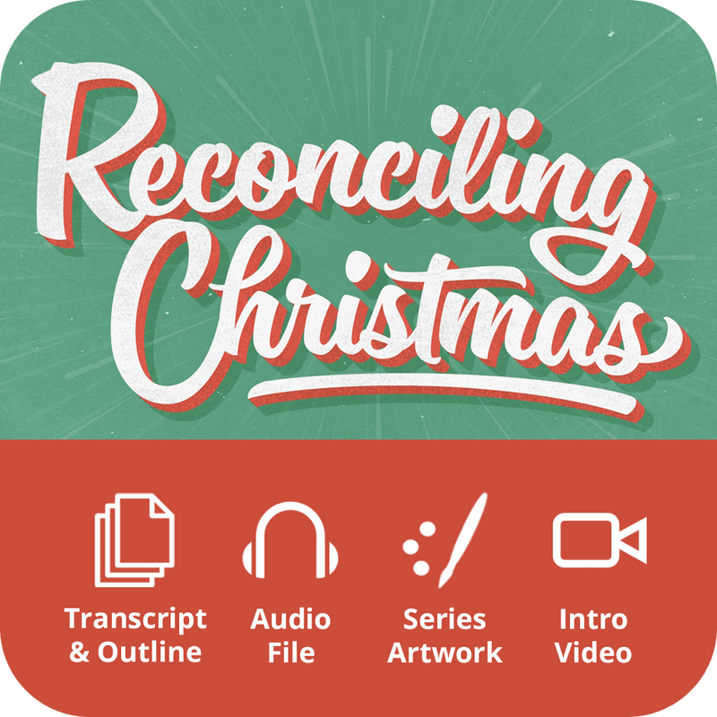 Reconciling Christmas Premium Sermon Kit | 1-Part