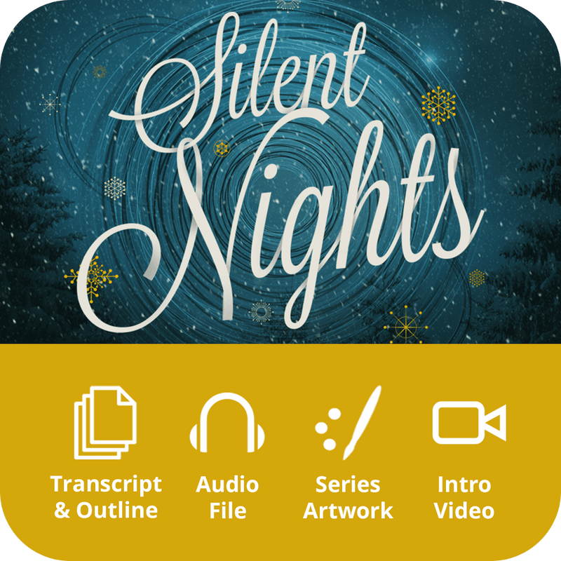 Silent Nights Premium Sermon Kit | 1-Part