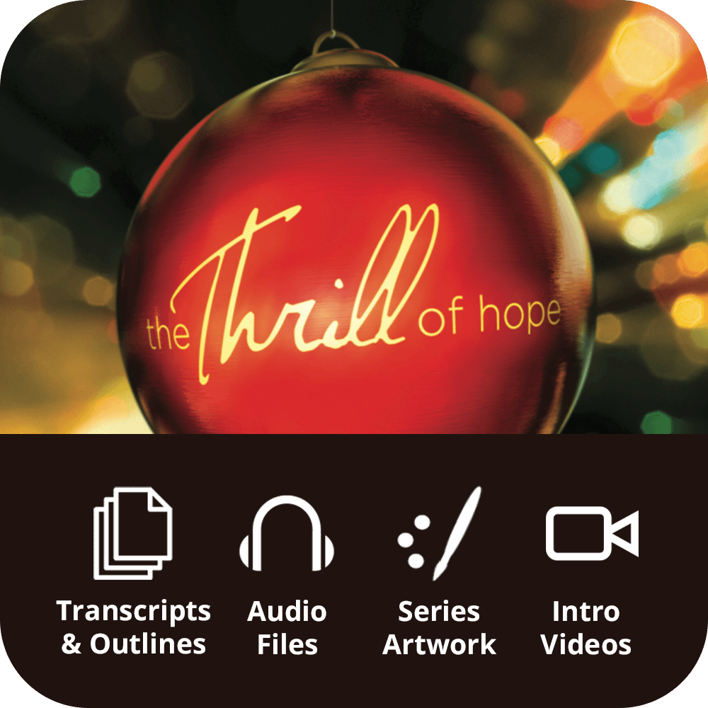 The Thrill of Hope Premium Sermon Kit | 3-Part