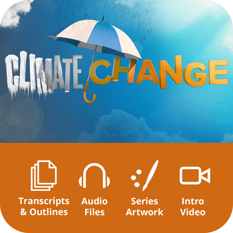 Climate Change Premium Sermon Kit | 4-Part