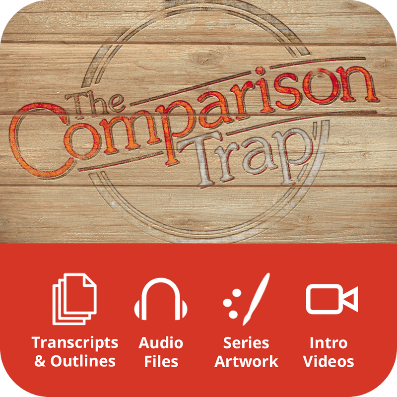 Comparison Trap Premium Sermon Kit | 3-Part