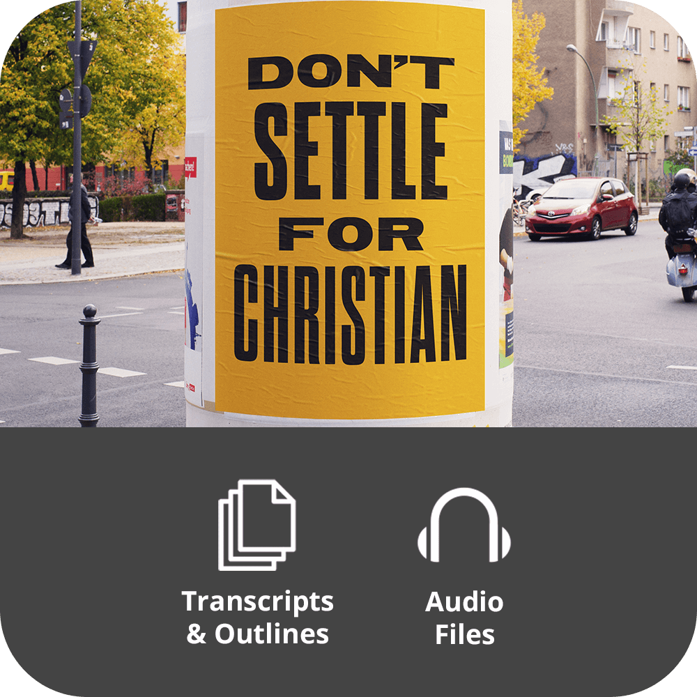 Don't Settle For Christian - Basic Sermon Kit | 1-Part