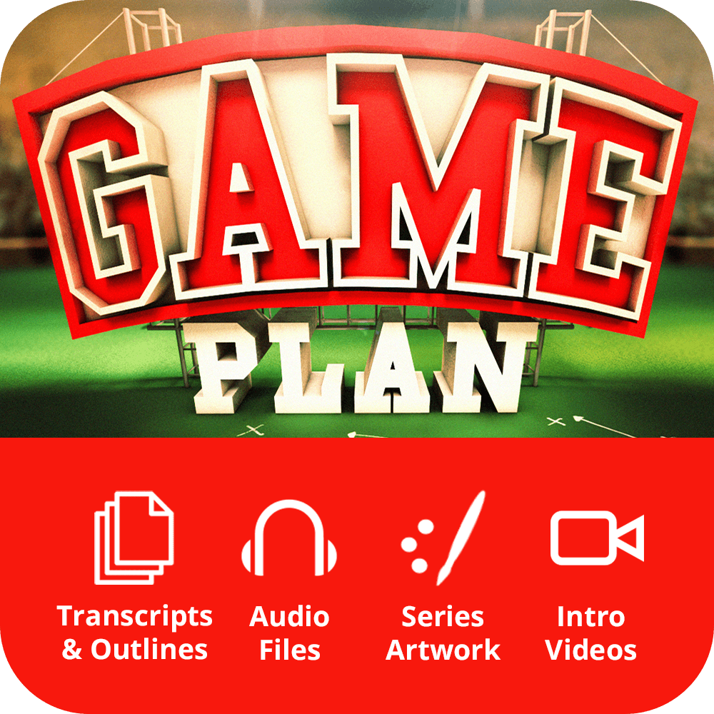 Game Plan Premium Sermon Kit | 6-Part