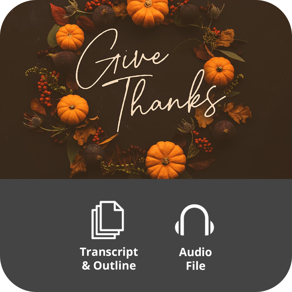 Give Thanks - Basic Sermon Kit | 1-Part