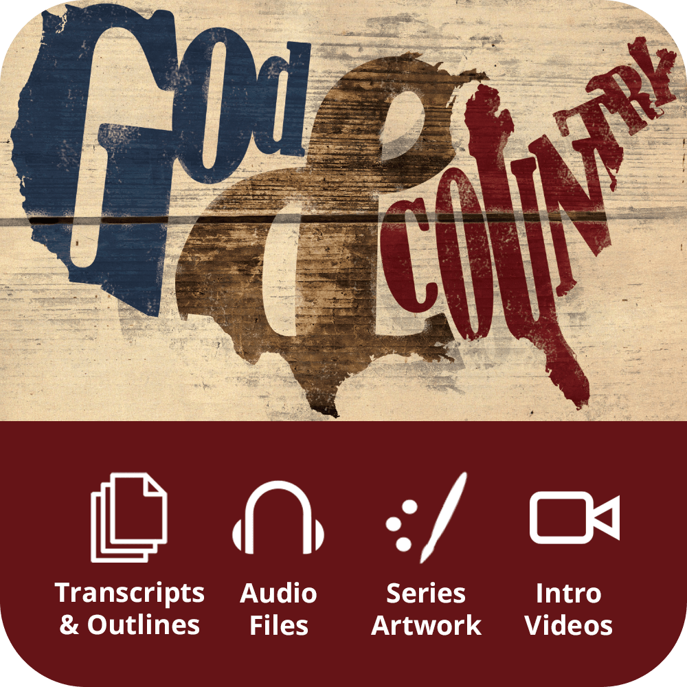 God & Country Premium Sermon Kit | 2-Part