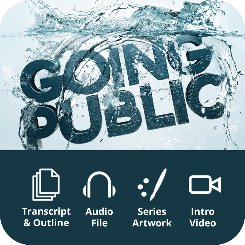 Going Public Premium Sermon Kit | 1-Part