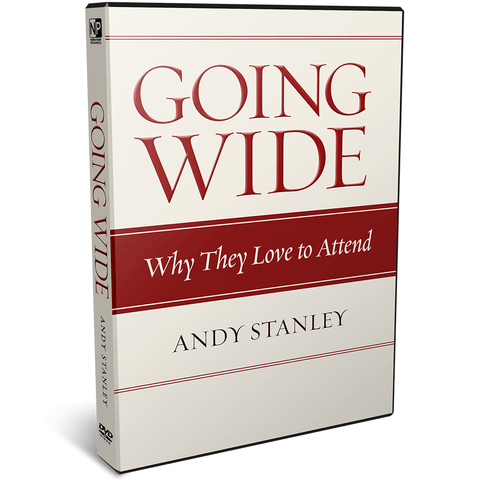 Going Wide DVD: Why They Love to Attend by Andy Stanley