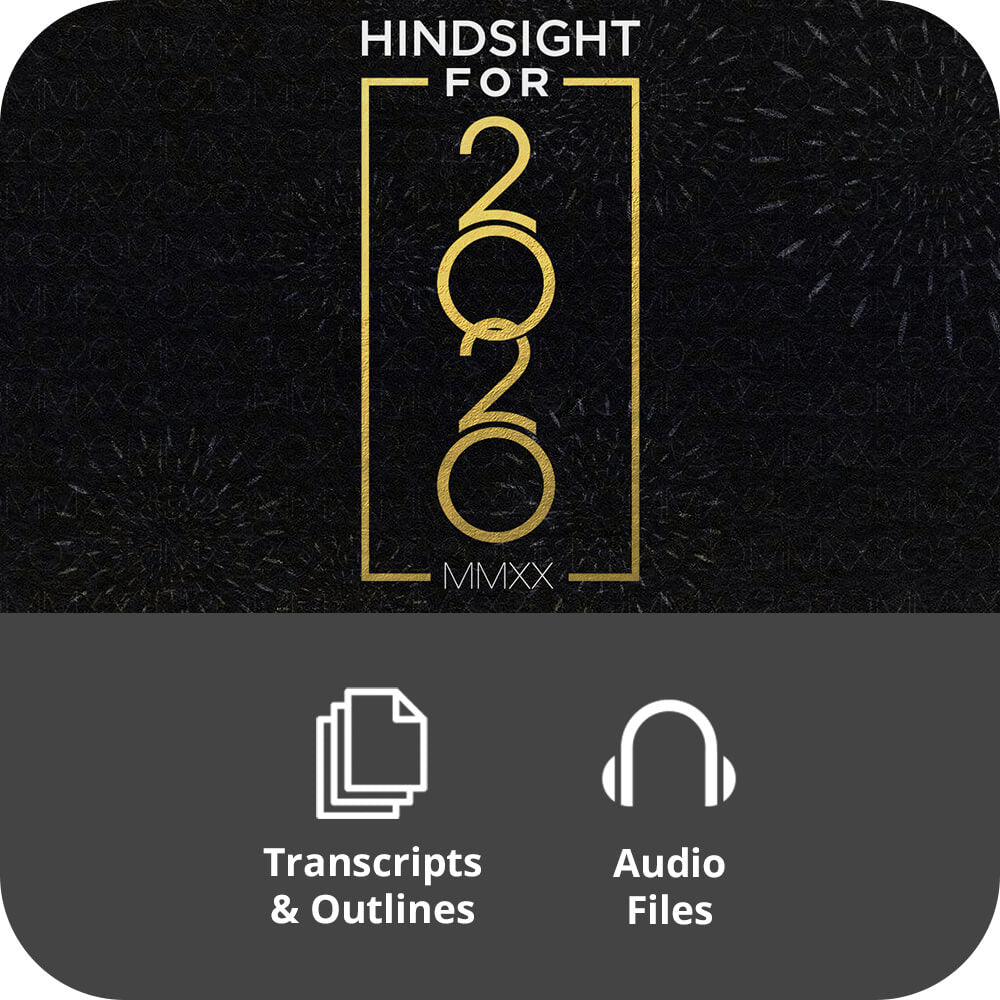 Hindsight for 2020 - Basic Sermon Kit | 1-Part