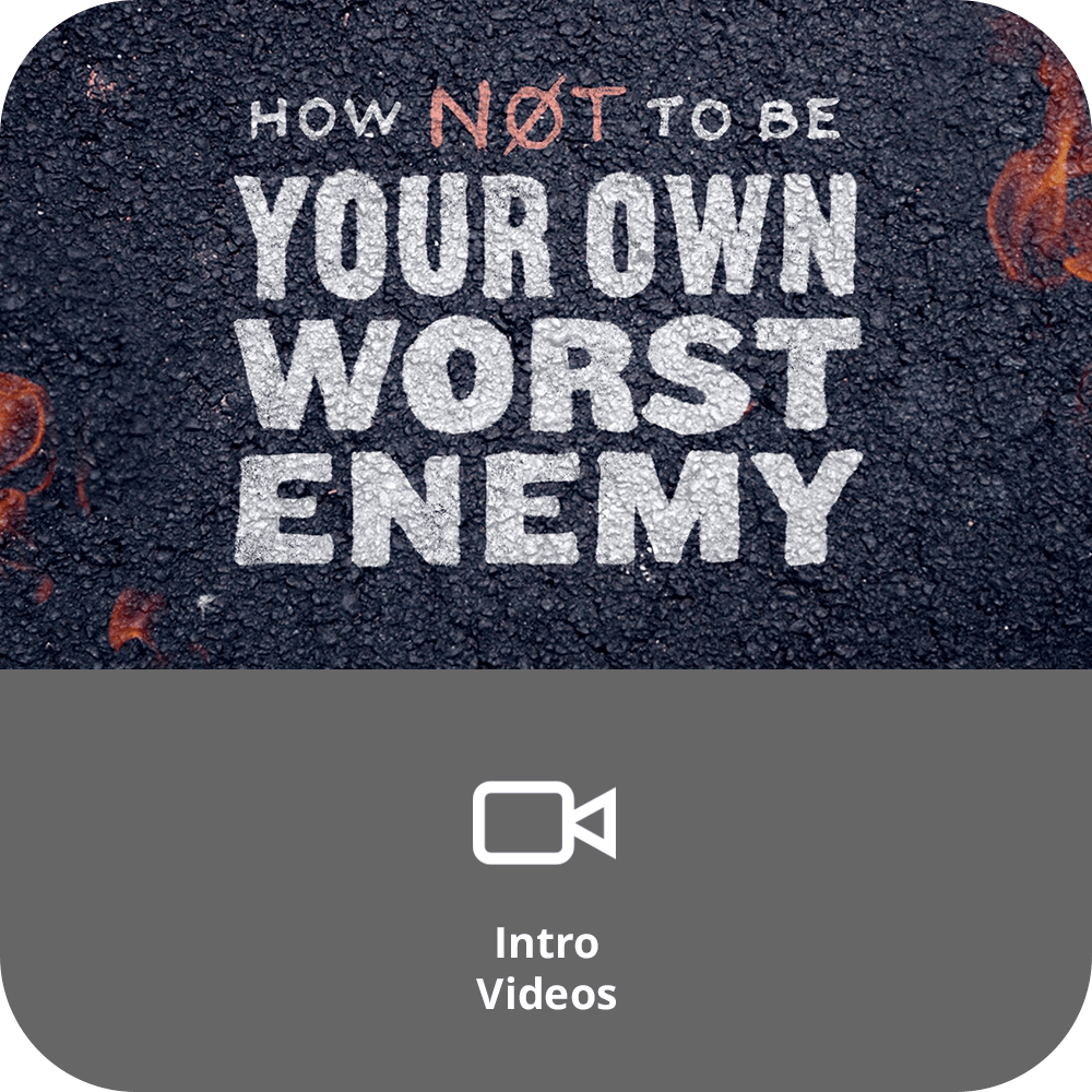 How Not To Be Your Own Worst Enemy | Sermon Intro Video