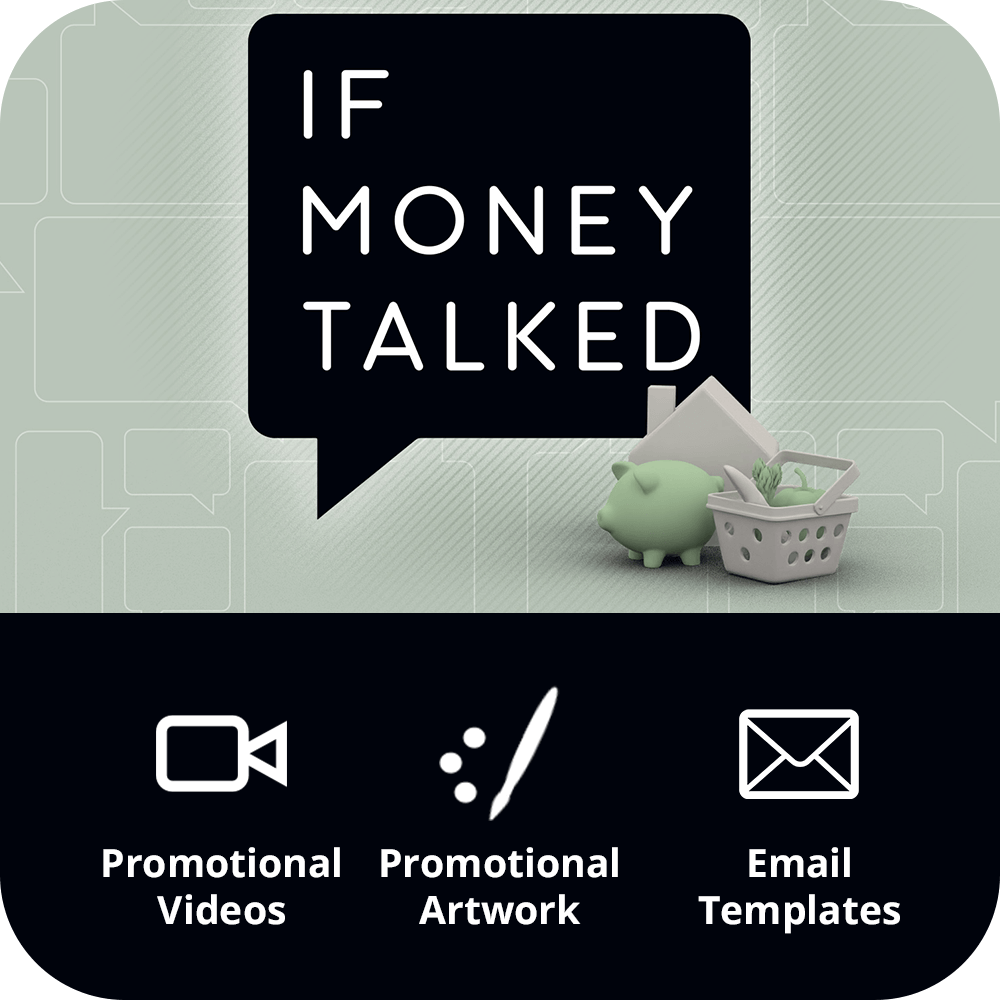 If Money Talked - Marketing Kit