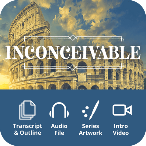 Inconceivable Premium Sermon Kit | 1-Part
