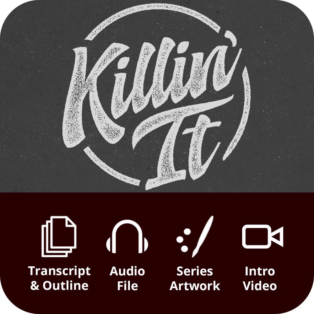 Killin' It Premium Sermon Kit | 3-Part