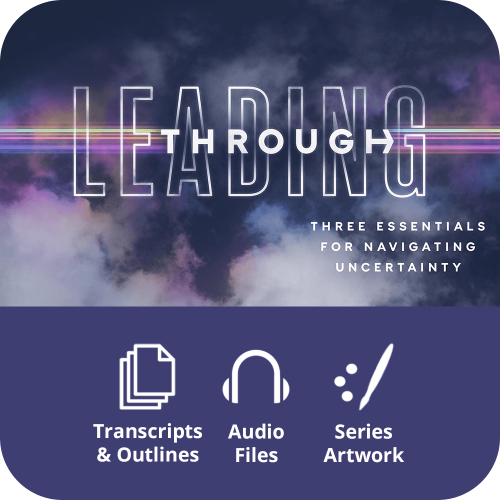 Leading Through - Premium Sermon Kit | 4-Part