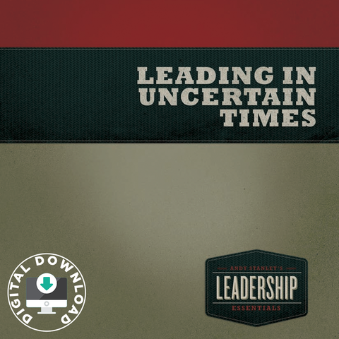 Leading In Uncertain Times Digital Download