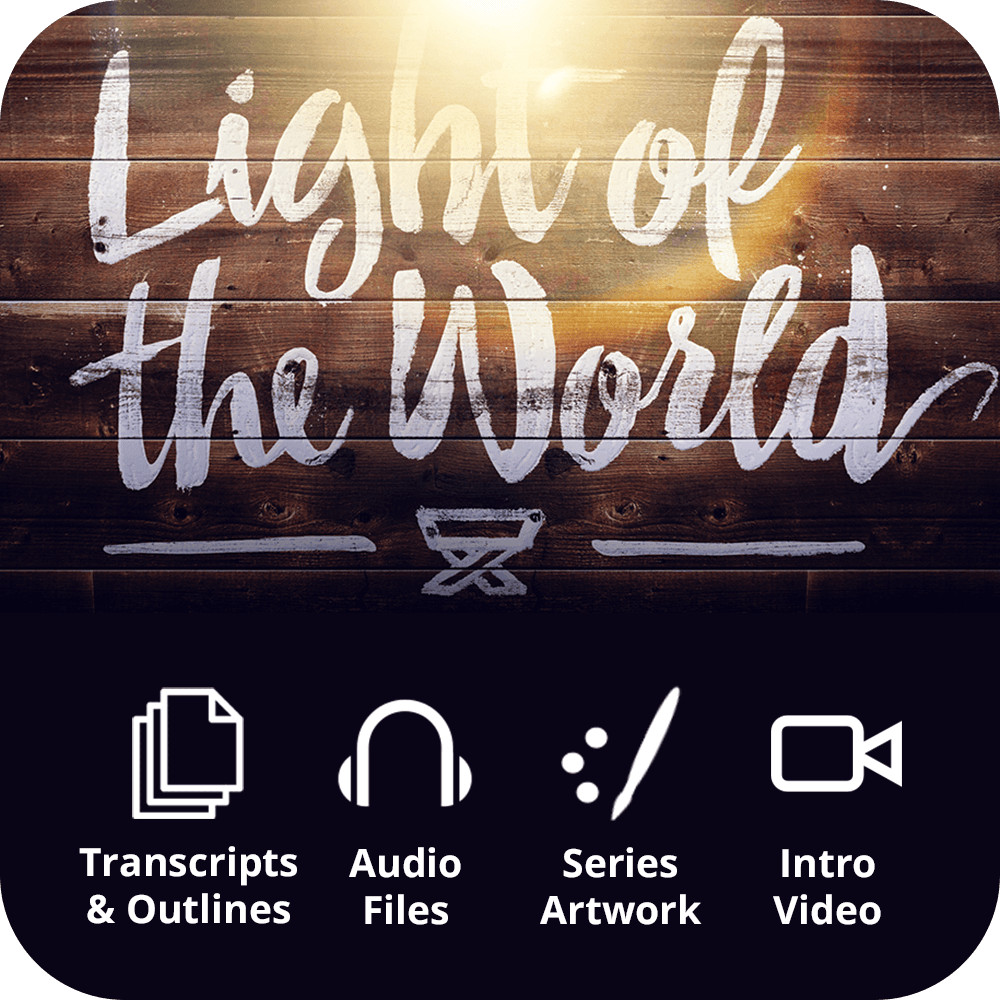 Light of the World Premium Sermon Kit | 3-Part
