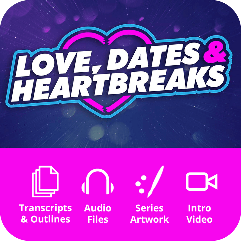 Love, Dates & Heartbreaks - Premium Sermon Kit | 6-Part