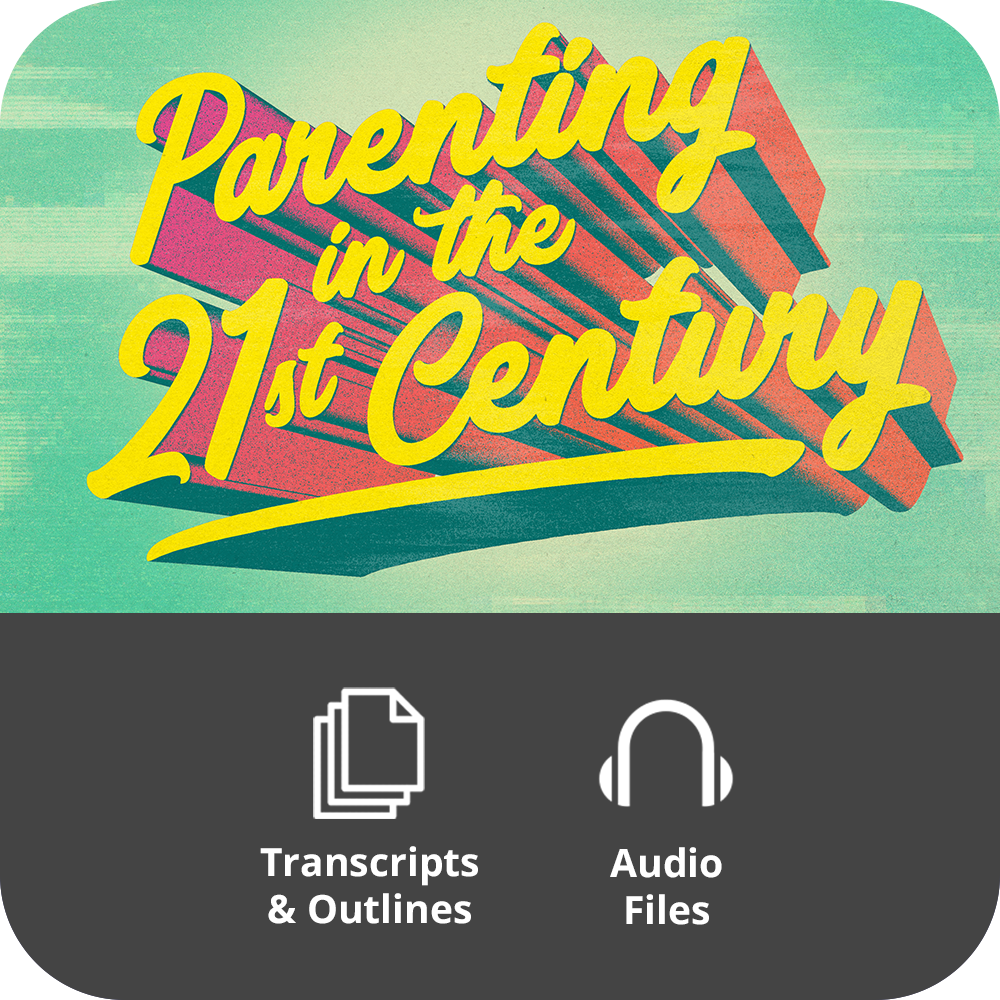 Parenting In The 21st Century - Basic Sermon Kit | 4-Part