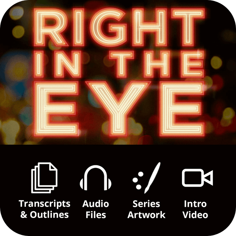 Right In The Eye Premium Sermon Kit | 6-Part