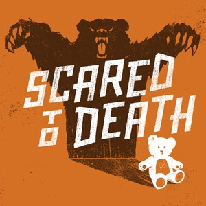 Scared to Death Audio Download