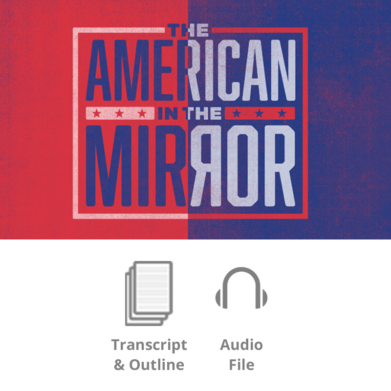 The American in the Mirror Basic Sermon Kit | 1-Part