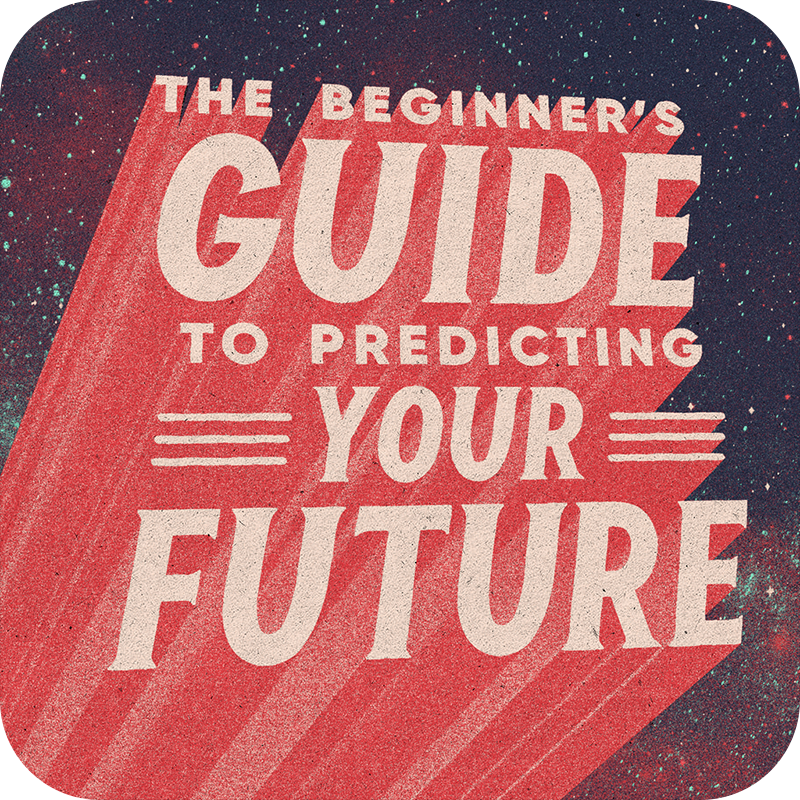 The Beginner's Guide to Predicting Your Future Audio Download