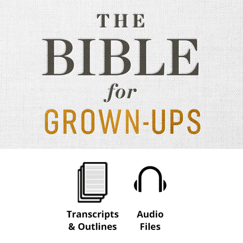 The Bible for Grown-Ups Basic Sermon Kit | 4-Part