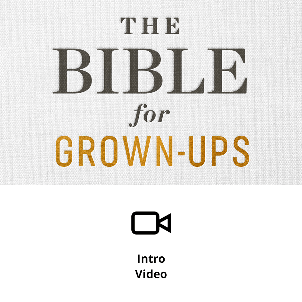The Bible for Grown-Ups Sermon Intro Video