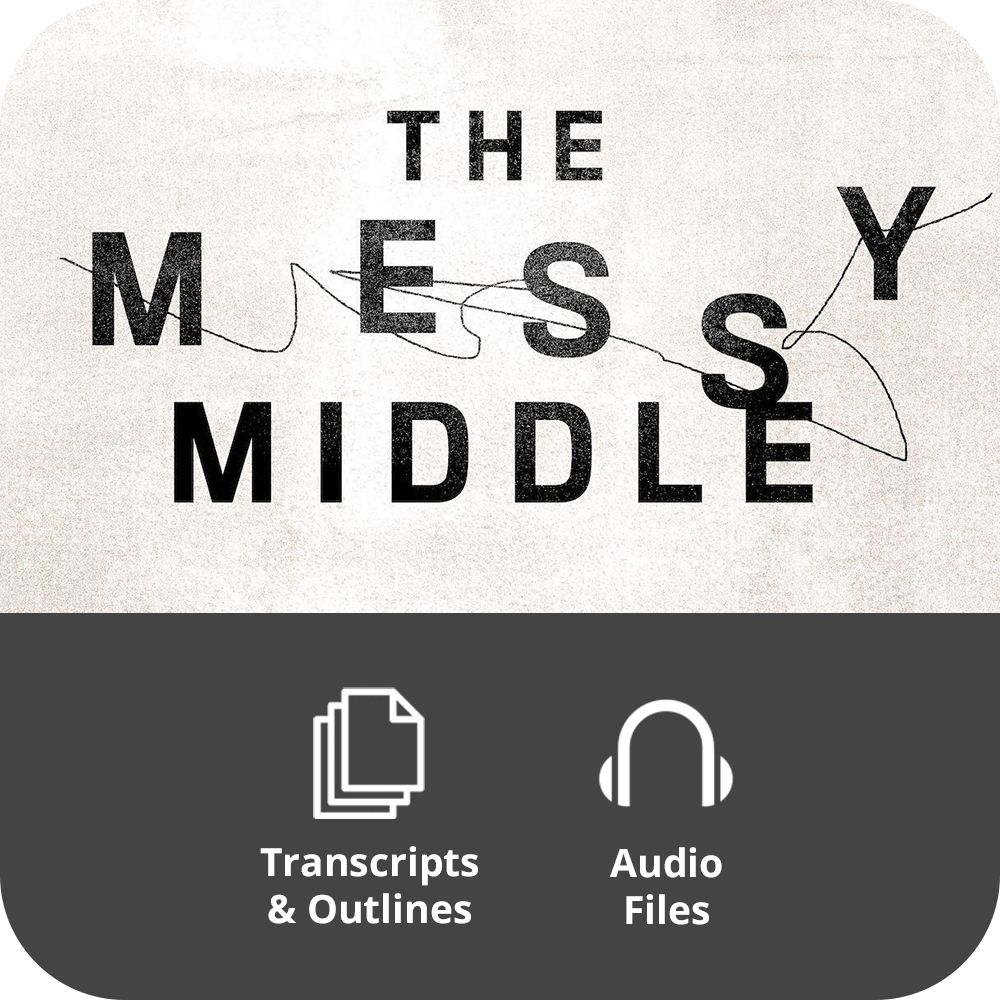 The Messy Middle - Basic Sermon Kit | 2-Part