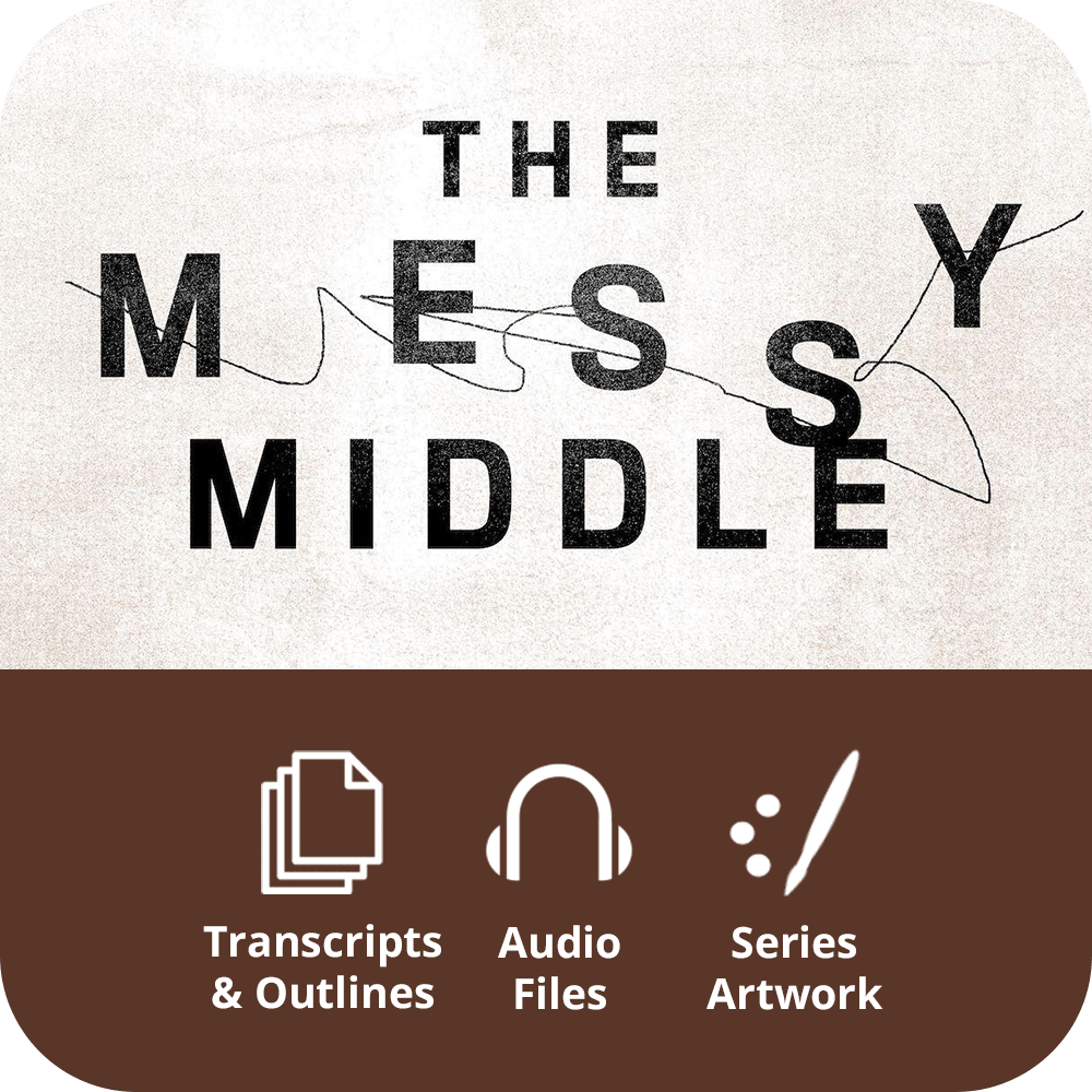 The Messy Middle - Premium Sermon Kit | 2-Part