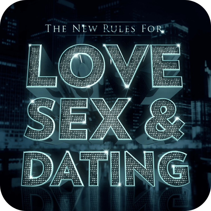 The New Rules for Love, Sex & Dating Audio Download