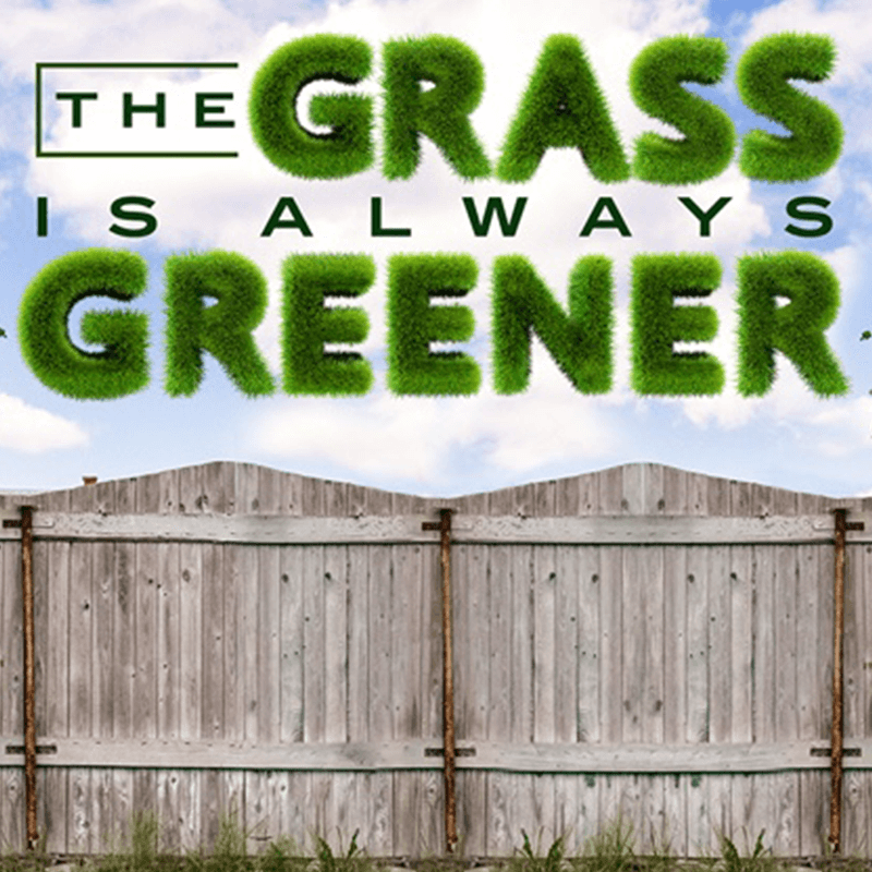 The Grass is Always Greener Audio Download | 3-Part Series