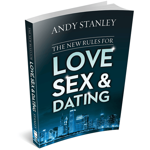 The New Rules for Love, Sex & Dating Paperback Book by Andy Stanley