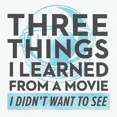 Three Things I Learned from a Movie I Didn't Want to See Audio Download