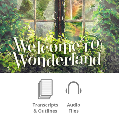 Welcome to Wonderland Basic Sermon Kit | 3-Part